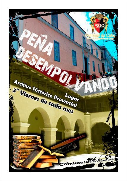ciencia de cuba_ciencia cubana_Afiche de la Peña Científica Cultural Desempolvando_archivo histórico provincial de santiago de cuba