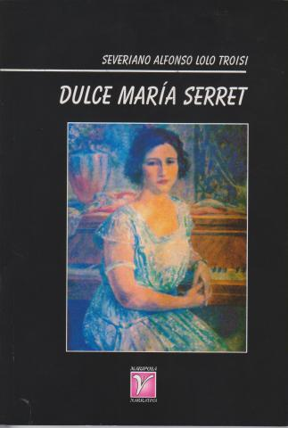 Libro sobre Dulce Maria Serret-Editorial Oriente