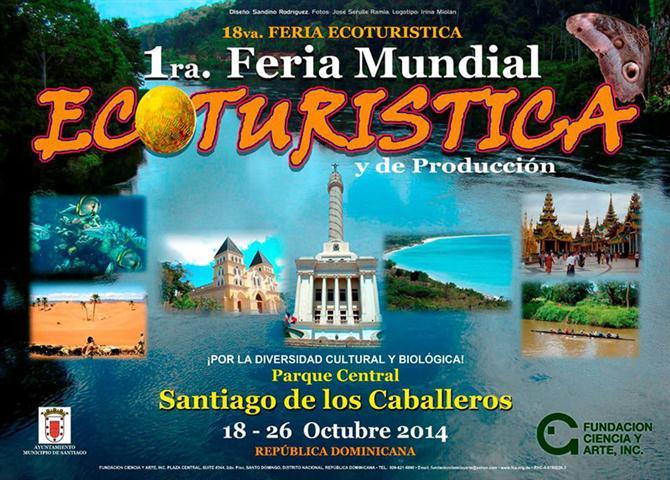 Primera Feria Mundial Ecoturística y de Producción