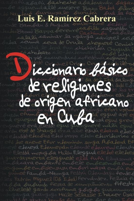 Diccionario básico de religiones de origen africano en Cuba