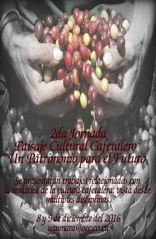 segunda-jornada-paisaje-cultural-cafetalero-un-patrimonio-para-el-futuro